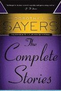 Dorothy L. Sayers: The Complete Stories