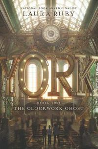 York: The Clockwork Ghost