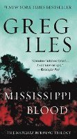 Mississippi Blood: The Natchez Burning Trilogy