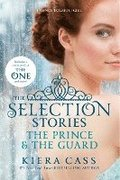 The Selection Stories: The Prince &; the Guard
