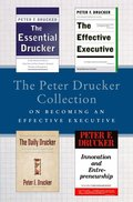 Peter Drucker Collection on Becoming An Effective Executive