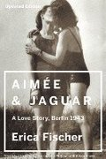 Aimee and Jaguar: A Love Story, Berlin 1943