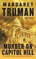 Murder on Capitol Hill: A Capital Crimes Novel