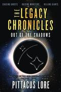 The Legacy Chronicles: Out of the Shadows