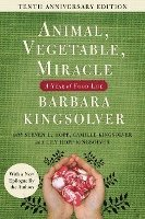 Animal, Vegetable, Miracle - Tenth Anniversary Edition