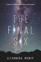 The Final Six / Alexandra Monir.