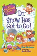 My Weirder-est School: Dr. Snow Has Got to Go!