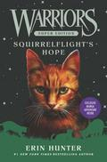 Warriors Super Edition: Squirrelflight's Hope