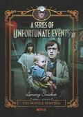 A Series of Unfortunate Events #8: The Hostile Hospital Netflix Tie-In