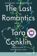 The Last Romantics [Large Print]