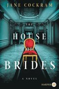 The House Of Brides [Large Print]