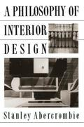 A Philosophy Of Interior Design