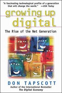 Growing Up Digital: The Rise of the Net Generation