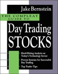 The Compleat Guide to Day Trading Stocks