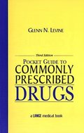 Pocket Guide to Commonly Prescribed Drugs, Third Edition