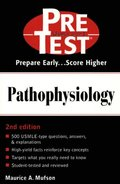 Pathophysiology: PreTest Self-Assessment and Review