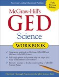 McGraw-Hill's GED Science Workbook