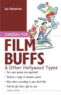 Careers for Film Buffs & Other Hollywood Types
