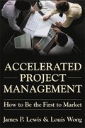 Accelerated Project Management