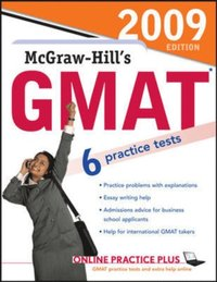 McGraw-Hill's GMAT, 2009 Edition