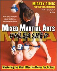 Mixed Martial Arts Unleashed