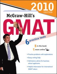 McGraw-Hill's GMAT, 2010 Edition