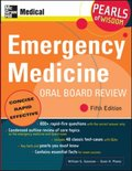 Emergency Medicine Oral Board Review: Pearls of Wisdom, Fifth Edition