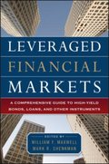 Leveraged Financial Markets: A Comprehensive Guide to Loans, Bonds, and Other High-Yield Instruments