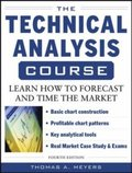 Technical Analysis Course, Fourth Edition: Learn How to Forecast and Time the Market