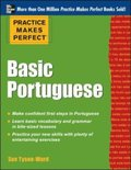 Practice Makes Perfect Basic Portuguese (EBOOK)