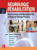 Neurologic Rehabilitation: Neuroscience and Neuroplasticity in Physical Therapy Practice (EB)