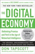 Digital Economy ANNIVERSARY EDITION: Rethinking Promise and Peril in the Age of Networked Intelligence