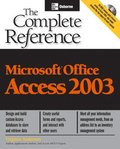 Microsoft Office Access 2003 - The Complete Reference