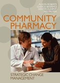 Community Pharmacy: Strategic Change Management