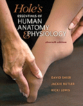 Hole's Essentials of Human Anatomy & Physiology [With Workbook and Access Code]