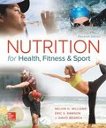 Nutrition for Health, Fitness and Sport