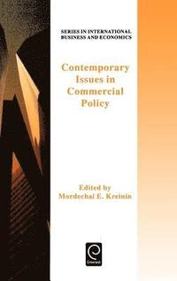 Contemporary Issues in Commercial Policy