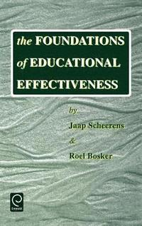 The Foundations of Educational Effectiveness