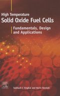 High-temperature Solid Oxide Fuel Cells: Fundamentals, Design and Applications