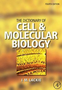 Dictionary of Cell & Molecular Biology
