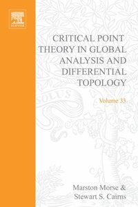 Critical Point Theory in Global Analysis and Differential Topology
