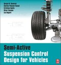 Semi-Active Suspension Control Design for Vehicles