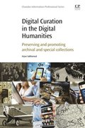 Digital Curation in the Digital Humanities
