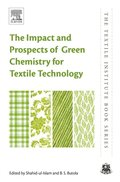 Impact and Prospects of Green Chemistry for Textile Technology
