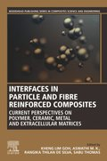 Interfaces in Particle and Fibre Reinforced Composites