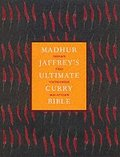 Madhur Jaffrey's Ultimate Curry Bible