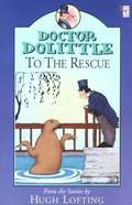 Dr Dolittle to the Rescue