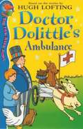Dr Dolittle's Ambulance