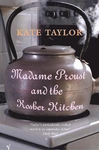 Madame Proust And The Kosher Kitchen