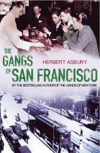The Gangs Of San Francisco